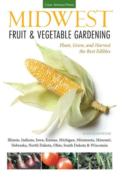 Midwest Fruit   Vegetable Gardening PDF