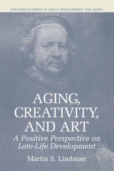 Aging  Creativity and Art PDF