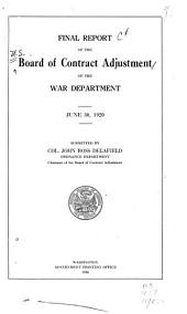 Final Report of the Board of Contract Adjustment of the War Department: June 30, 1920
