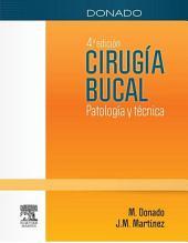 Donado. Cirugía bucal + StudentConsult en español: Patología y técnica, Edición 4