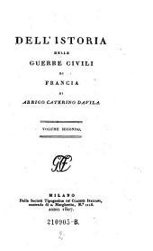 Dell' Istoria Delle Guerre Civili di Francia