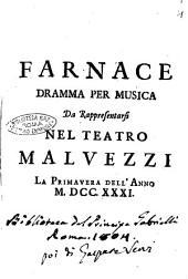 Farnace dramma per musica da rappresentarsi nel teatro malvezzi la primavera dell'anno 1731