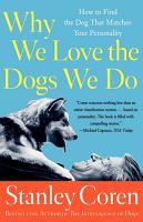 Why We Love The Dogs We Do PDF