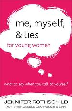 Me, Myself, and Lies for Young Women