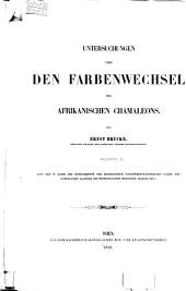 Untersuchungen über den Farbenwechsel des afrikanischen Chamäleons