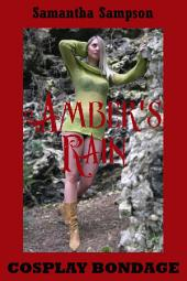 Amber's Rain: A BDSM Roleplay Story