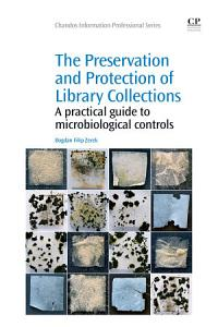 The Preservation and Protection of Library Collections