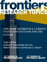 Low dose antibiotics  current status and outlook for the future PDF
