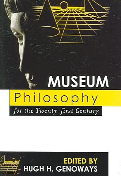 Museum Philosophy for the Twenty first Century PDF