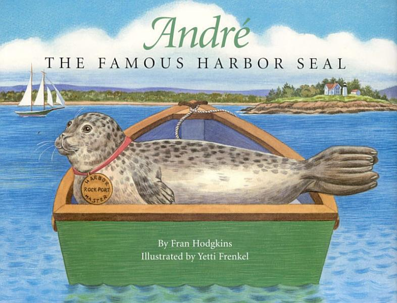 Download Andre the Famous Harbor Seal Book