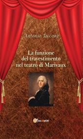 La funzione del travestimento nel teatro di Marivaux