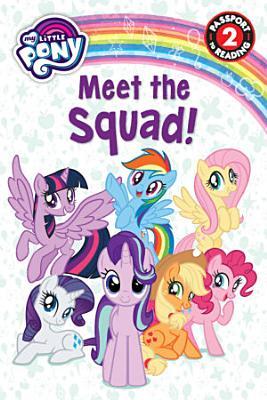My Little Pony  Meet the Squad