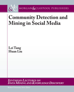 Community Detection and Mining in Social Media PDF
