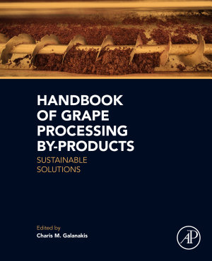 Handbook of Grape Processing By Products PDF