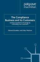 The Compliance Business and Its Customers