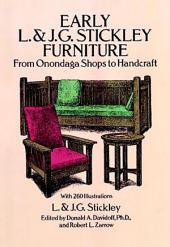 Early L. & J. G. Stickley Furniture: From Onondaga Shops to Handcraft