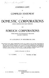 Certified Copy of Compiled Statement of Domestic Corporations Whose Charters Have Been Forfeited, and Foreign Corporations Whose Right to Do Business in this State Has Been Forfeited ... November 30, 1910, for Failure to Pay Their Corporation License Tax ...: Certified to December 31, 1910