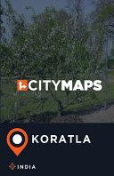 City Maps Koratla India