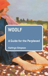 Woolf: A Guide for the Perplexed