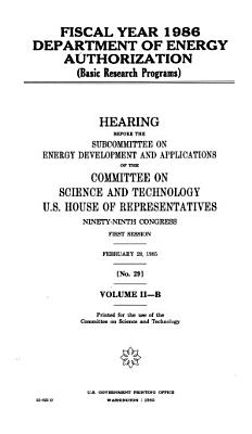 Fiscal Year 1986 Department of Energy Authorization  basic Research Programs  PDF