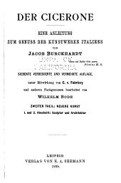 Der Cicerone: eine Anleitung zum Genuss der Kunstwerke italiens, Teil 2,Ausgaben 1-2