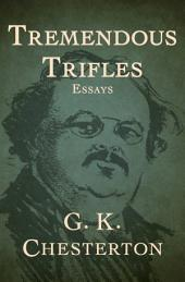 Tremendous Trifles: Essays