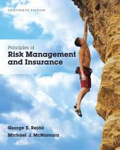 Principles of Risk Management and Insurance: Edition 13