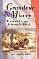 Grandeur And Misery PDF