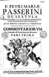Commentaria in libros decretalium, Fr. Petri Mariae Passerini