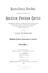 Holstein-Friesian Herd-book: Volume 1, Part 1