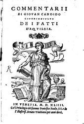 Commentarii di Giovan Candido ... de i fatti d'Aquileia