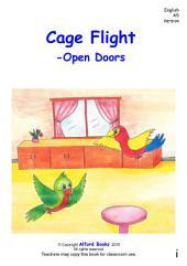 Cage Flight: Open Doors