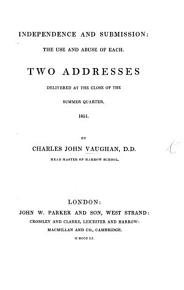 Independence and submission  the use and abuse of each  Two addresses  etc PDF