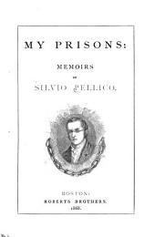 My Prisons: Memoirs of Silvio Pellico