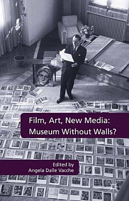 Film  Art  New Media  Museum Without Walls  PDF