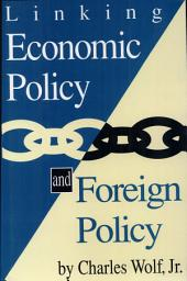 Linking Economic Policy and Foreign Policy