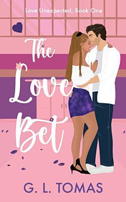 The Love Bet A BWWM Romantic Comedy