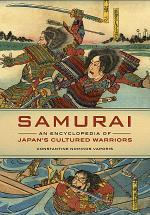 Samurai: An Encyclopedia of Japan's Cultured Warriors