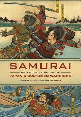 Samurai  An Encyclopedia of Japan s Cultured Warriors PDF