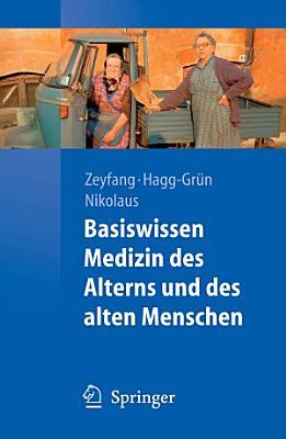 Basiswissen Medizin des Alterns und des alten Menschen PDF