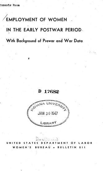 Employment of Women in the Early Postwar Period with Background of Prewar and War Data PDF