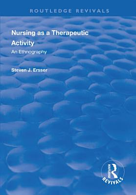 Nursing as a Therapeutic Activity