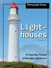 Lighthouses! vol. 1: Big Book of Lighthouse Photographs & Pictures