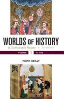 Worlds of History  Volume 1 PDF