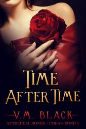 Time After Time: Cora's Bond Billionaire Vampire Romance #5