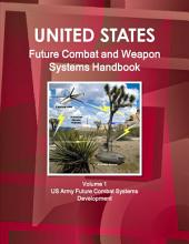 Us Future Combat & Weapon Systems Handbook