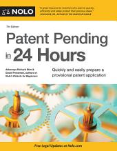 Patent Pending in 24 Hours: Edition 7