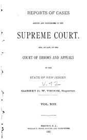 Reports of Cases Argued and Determined in the Supreme Court And, at Law, in the Court of Errors and Appeals of the State of New Jersey: Volume 42