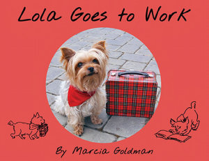 Lola Goes to Work Book