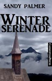 Winterserenade: Romantic Story: Cassiopeiapress